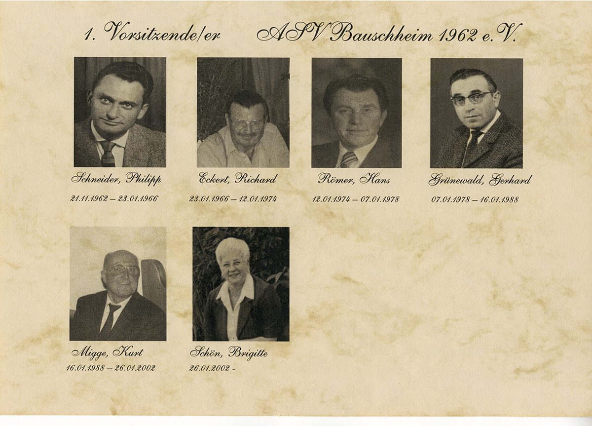 1. Vorsitzende 1962 - 2010 ASV Bauschheim